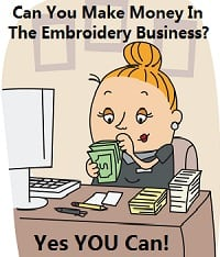 Can You Make Money In The Embroidery Business
