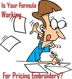 """b419c7b23f7 """"Is Your Formula Working For Pricing Your Embroidery  Here Is A 10 Step  Formula"""