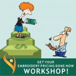"""""""Get Your Embroidery Price List Done Workshop!"""""""