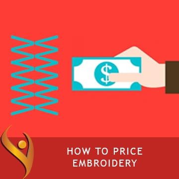 Learning How To Price Your Embroidery Correctly!