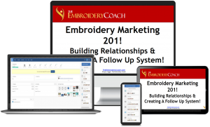 Embroidery Marketing 201